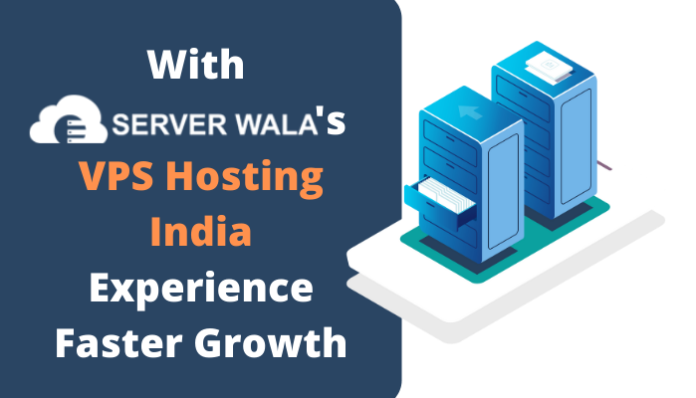 With Serverwala's VPS Hosting India Experience Faster Growth